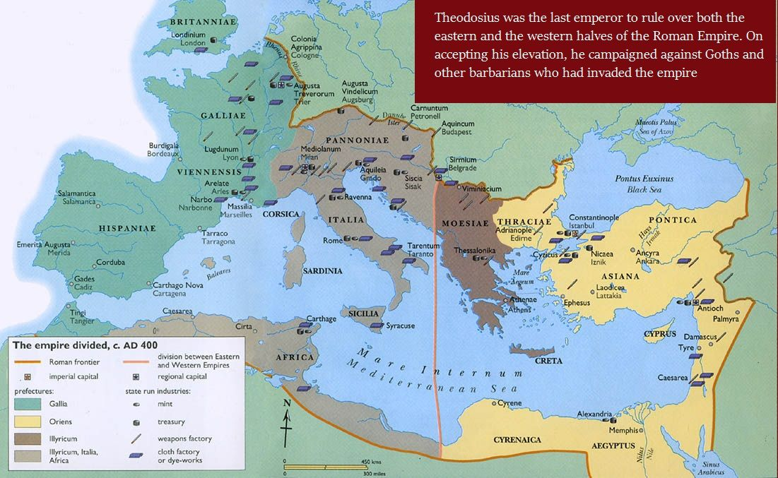 Upon the death of Theodosius I on 17 Jan 395, the Roman Empire was permanently divided between east &west