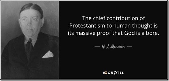 HL Mencken on the Reformation
